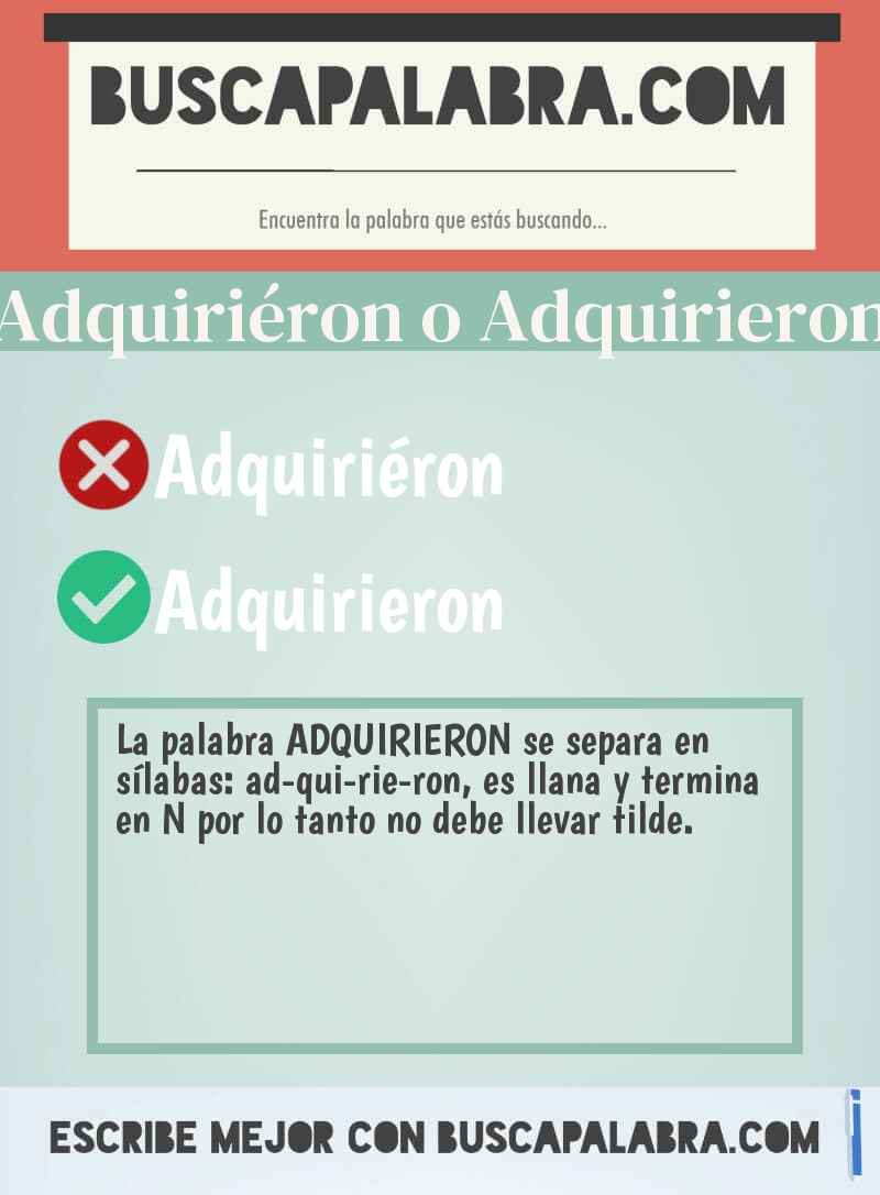 Adquiriéron o Adquirieron
